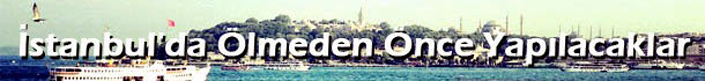 istanbul-yapilacaklar-listesi